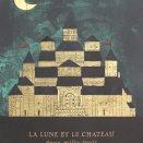 La Lune Et Le Chateau