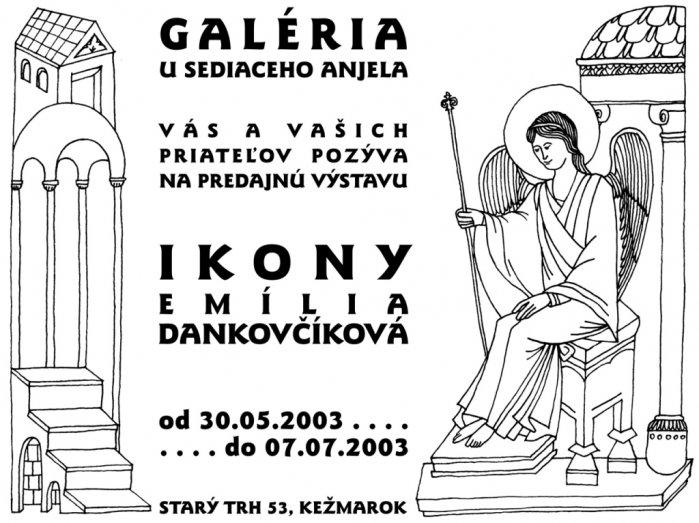 Emília Dankovčíková - Ikony (30. 05. 2003 - 07. 07. 2003)