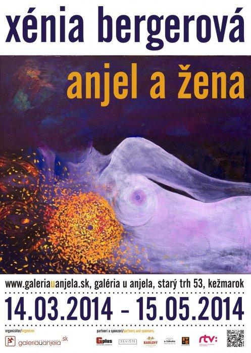 Xénia Bergerová - Anjel a žena (14. 03. 2014 - 15. 05. 2014)