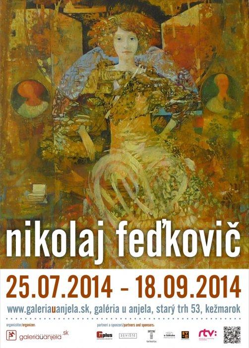 Nikolaj Feďkovič (25. 07. 2014 - 25. 09. 2014)