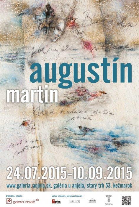 Martin Augustín (24. 07. 2015 - 10. 09. 2015)