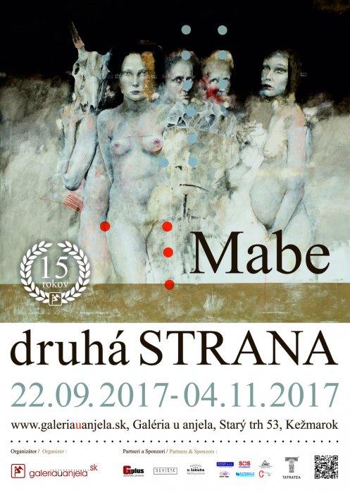 Mabe - Druhá strana (22. 09. 2017 - 04. 11. 2017)