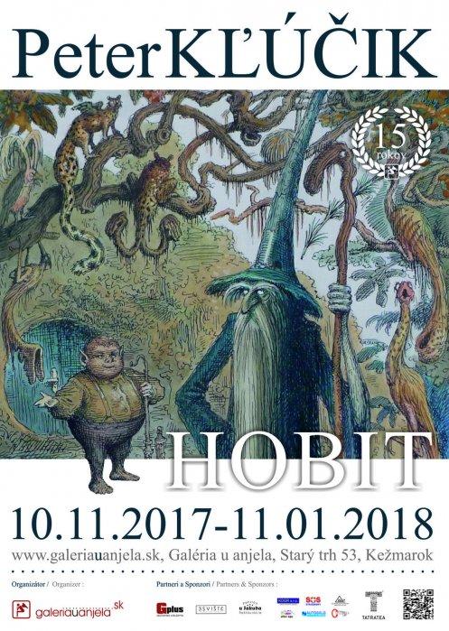 Peter Kľúčik - Hobit a rajská záhrada (10. 11. 2017 - 24. 01. 2018)