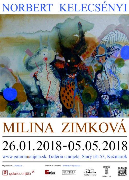 Milina Zimková a Norbert Kelecsényi (26. 01. 2018 - 05. 05. 2018)