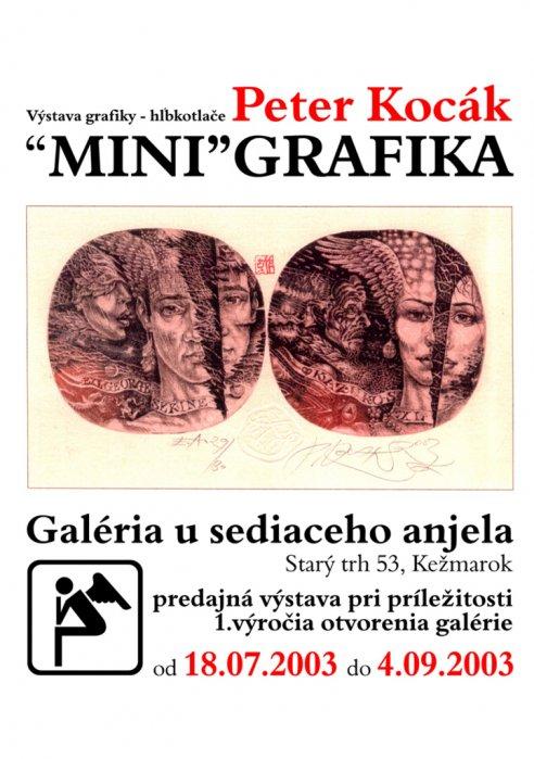 """Peter Kocák - """"Mini""""grafika (18. 07. 2003 - 04. 09. 2003)"""