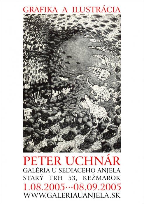 Peter Uchnár - Grafika a ilustrácia (01. 08. 2005 - 21. 09. 2005)
