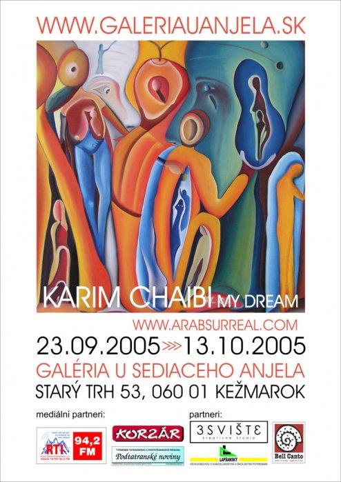 Karim Chaibi - My dream (23. 09. 2005 - 13. 10. 2005)