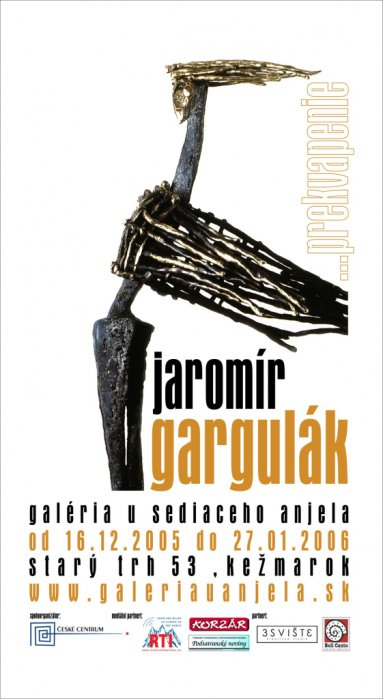 Jaromír Gargulák . . . Prekvapenie (16. 12. 2005 - 27. 01. 2006)