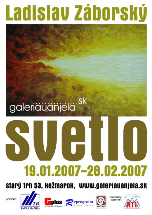 Ladislav Záborský - Svetlo (17. 01. 2007 - 28. 02. 2007)