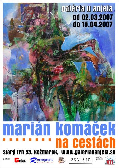Marian Komáček - Na cestách (02. 03. 2007 - 19. 04. 2007)