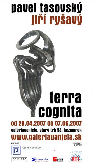 Jiří Ryšavý a Pavel Tasovský - Terra Cognita (20. 04. 2007 - 07. 06. 2007)
