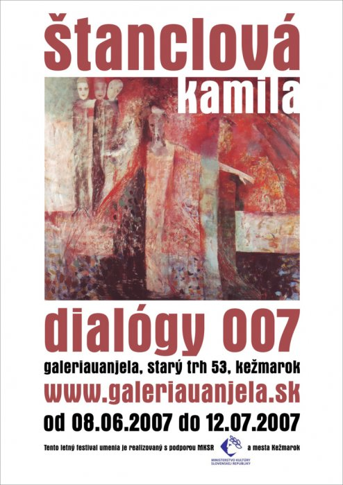 Kamila Štanclová - Dialógy_007 (08. 06. 2007 - 12. 07. 2007)