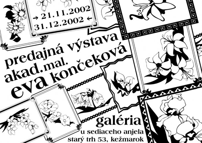 Eva Končeková - Výber z tvorby (21. 11. 2002 - 31. 12. 2002)