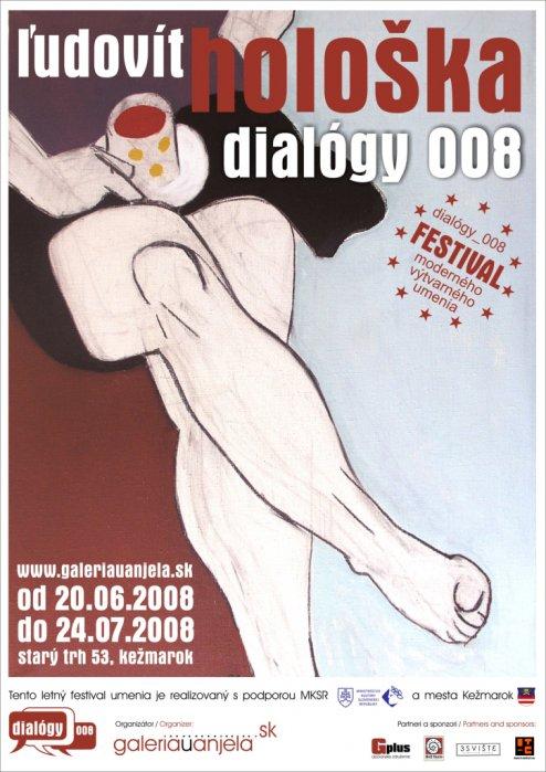 Ľudovít Hološka - Dialógy_008 (20. 06. 2008 - 24. 07. 2008)