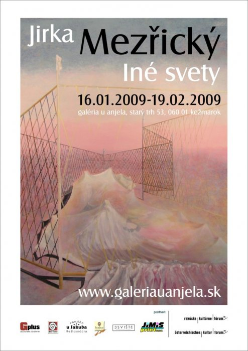 Jirka Mezřický - Iné svety (16. 01. 2009 - 19. 02. 2009)