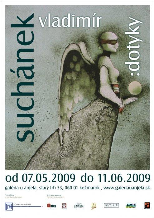 Vladimír Suchánek - Dotyky (07. 05. 2009 - 11. 06. 2009)