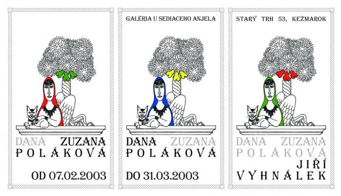 Dana Poláková, Zuzana Poláková, Jiří Vyhnálek - Z tvorby (07. 02. 2003 - 31. 03. 2003)