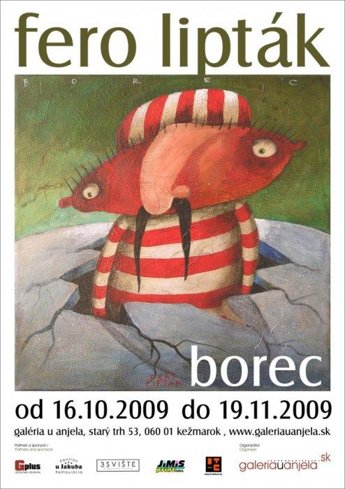 Fero Lipták - Borec (16. 10. 2009 - 19. 11. 2009)