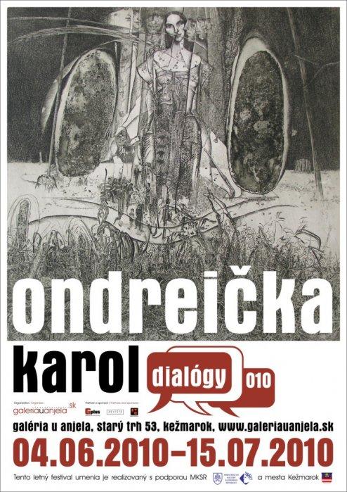 Karol Ondreička - Dialógy_010 (04. 06. 2010 - 15. 07. 2010)