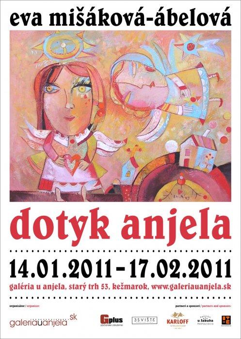 Eva Mišáková-Ábelová - Dotyk anjela (14. 01. 2011 - 17. 02. 2011)