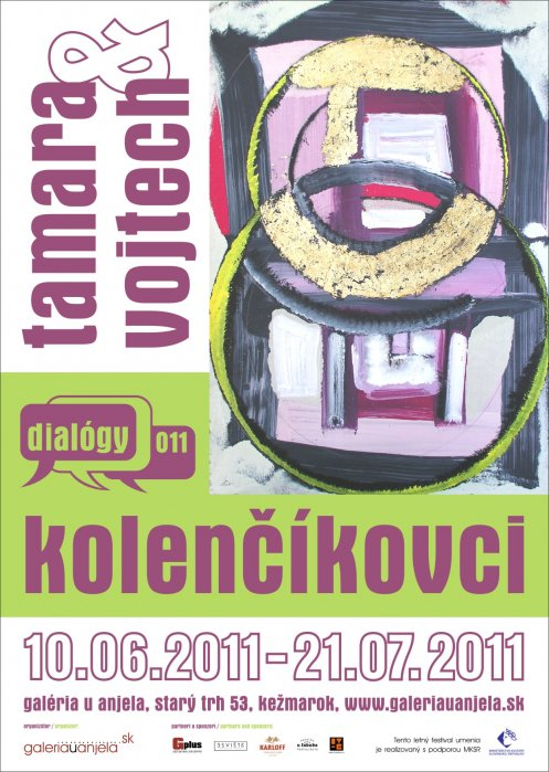 Tamara a Vojtech Kolenčíkovci - Dialógy 011 (10. 06. 2011 - 21. 07. 2011)