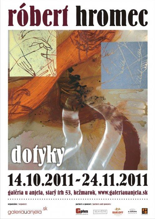 Róbert Hromec - Dotyky (14. 10. 2011 - 24. 11. 2011)