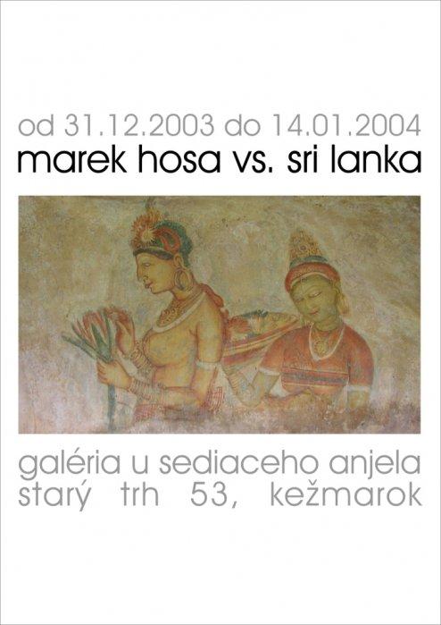 Marek Hosa v.s. Srí Lanka (31. 12. 2003 - 14. 01. 2004)