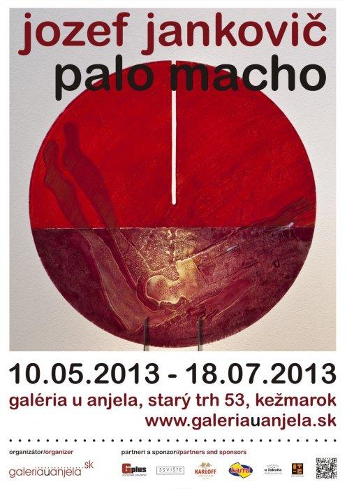 Jozef Jankovič a Palo Macho (10. 05. 2013 - 18. 07. 2013)