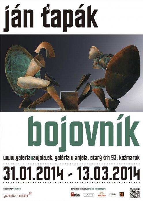 Ján Ťapák - Bojovník (31. 01. 2014 - 13. 03. 2014)